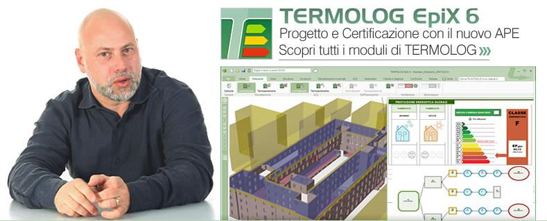TERMOLOG EpiX 6 - Progetto e Certificazione con il nuovo APE