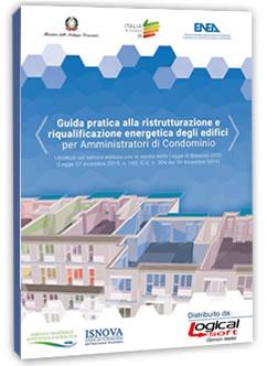 Guida alla ristrutturazione e riqualificazione energetica degli edifici per amministratori di condominio